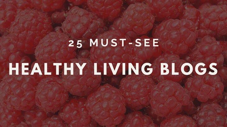 Top 25 Healthy Living blogs