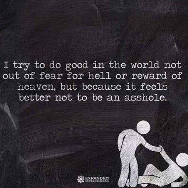 This is why I think secular morality trumps religious morality. Religious people do good things so they look good to their sky daddy. Atheists do good things because we have empathy.