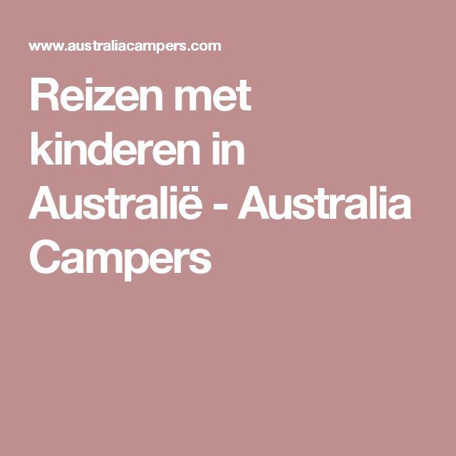 Reizen met kinderen in Australië - Australia Campers