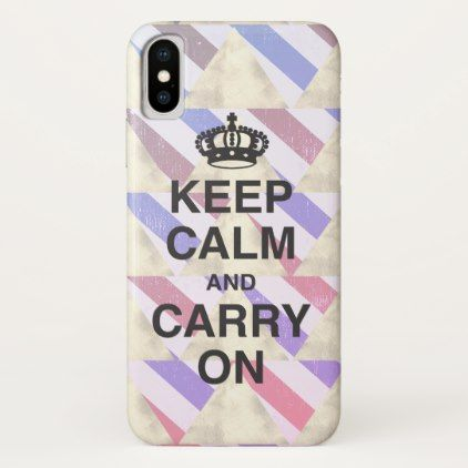 KEEP CALM AND CARRY ON  (stripes and triangles) iPhone X Case - trendy gifts cool gift ideas customize