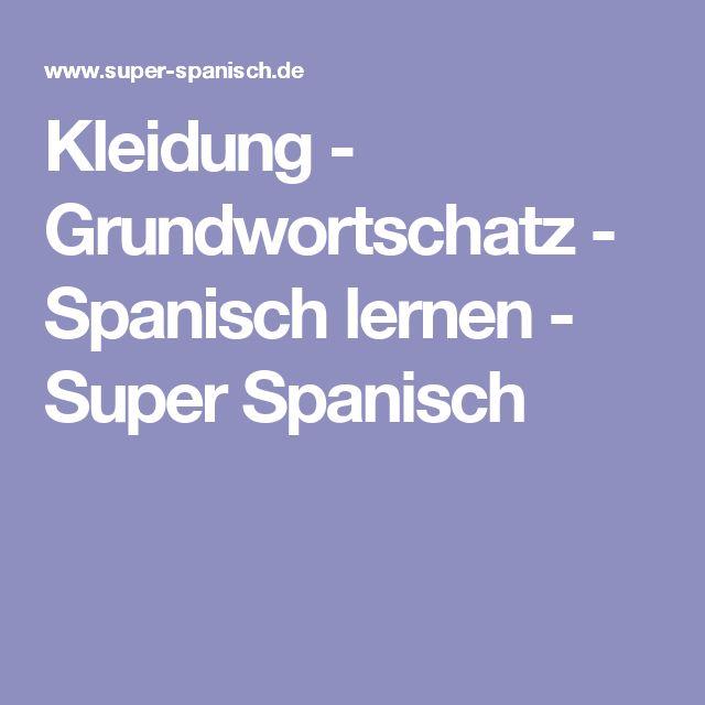 Kleidung - Grundwortschatz - Spanisch lernen - Super Spanisch