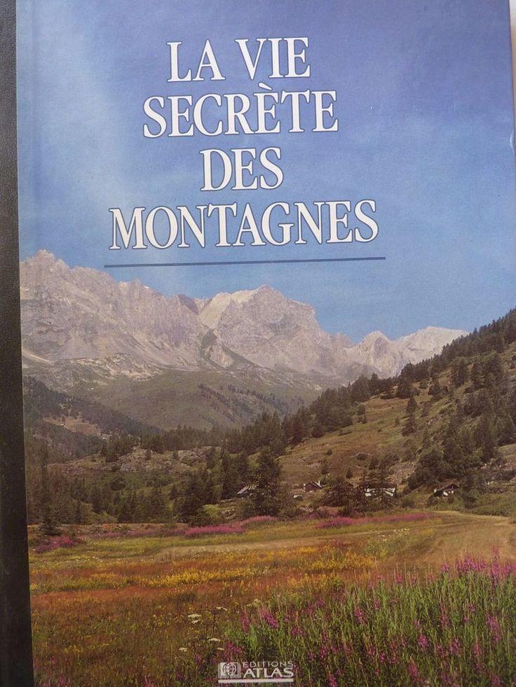 Livre Vie Secrète Montagnes
