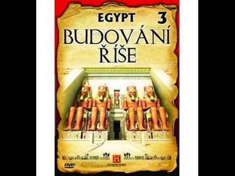 Budování říše: Egypt -dokument (www.Dokumenty.TV) cz / sk