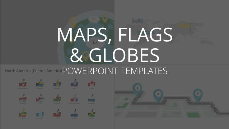 Use our maps, flags and globes to create a successful presentation!