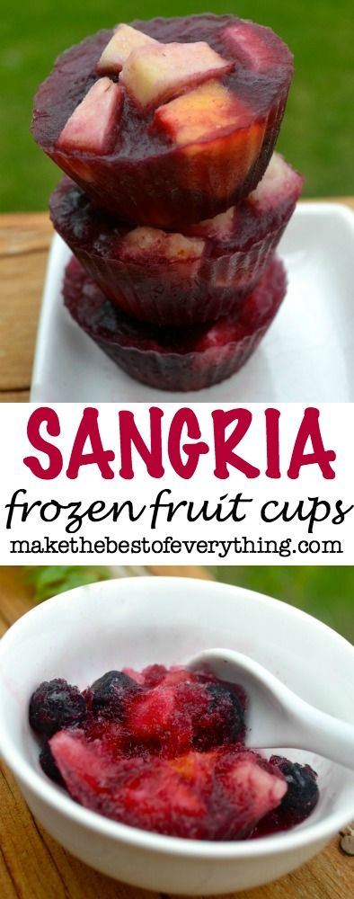 sangria frozen fruit cups - You put these in the freezer and defrost a few minutes, before eating with a spoon.