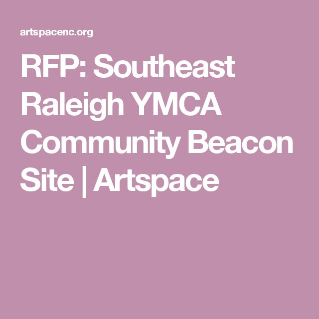 RFP: Southeast Raleigh YMCA Community Beacon Site | Artspace