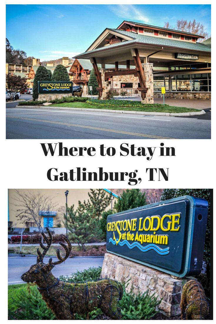Where to Stay in Gatlinburg – Greystone Lodge