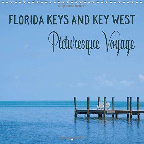 Florida Keys and Key West Picturesque Voyage 2017: Love o... https://www.amazon.co.uk/dp/1325136379/ref=cm_sw_r_pi_dp_x_uOBoyb32Y1829 #calendar #square #UK #international #calendar2017 #wall #Florida #USA #landscape #Keys #FloridaKeys #KeyWest #beach #ocean #sea #holiday #summer