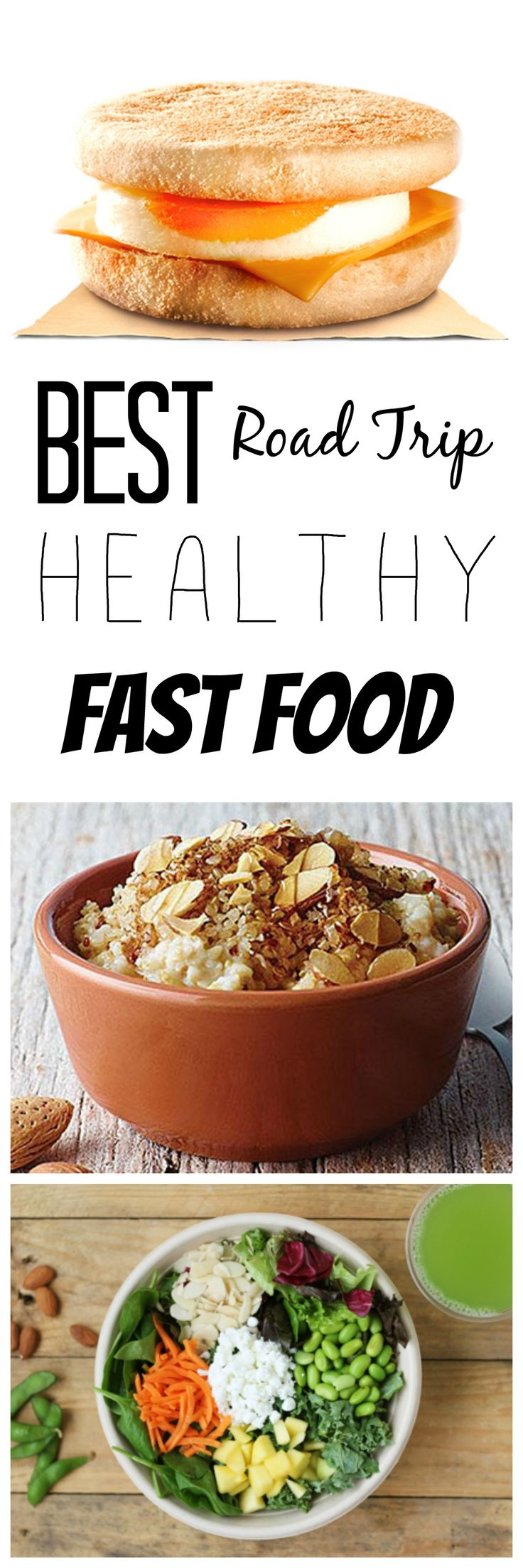 Best Healthy Fast Food from 13 Restaurants for Road Trip Food!