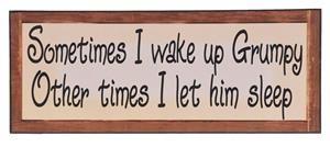 Paulas Furniture and Beds - SOMETIMES I WAKE UP GRUMPY