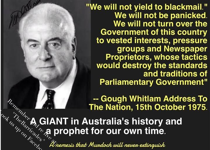 Gough Whitlam quote from his address to the nation Oct 15, 1975.