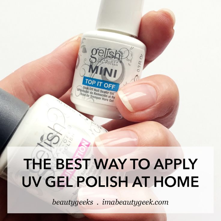 BEST WAY TO APPLY UV-GEL POLISH AT HOME - Beautygeeks