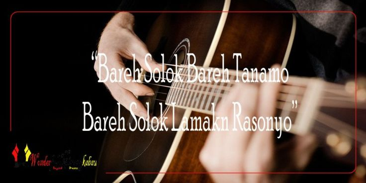 Chord dan Lirik Lagu Minang : 'Bareh Solok'