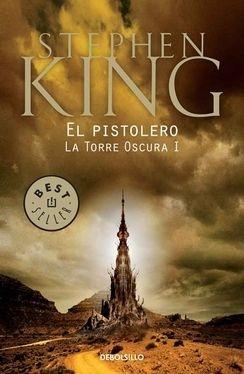 Libro 1. El Pistolero  La Torre Oscura Un poco confuso y lento pero es el primero de una larga saga.