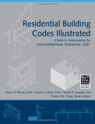 43 best codes standards books images on pinterest books online residential building codes illustrated a guide to understanding the 2009 international residential code by steven fandeluxe Images