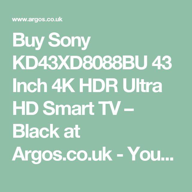 Buy Sony KD43XD8088BU 43 Inch 4K HDR Ultra HD Smart TV – Black at Argos.co.uk - Your Online Shop for Televisions, Televisions and accessories, Technology.