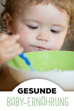 Wie sieht eine optimale Baby-Ernährung aus? Worauf es wirklich ankommt...