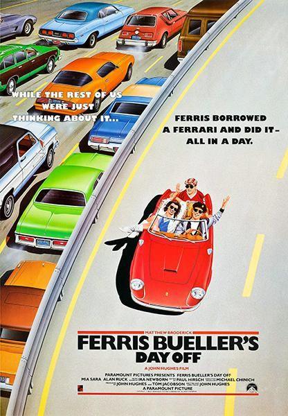 Ferris Bueller's Day Off - 1986 - Movie Poster