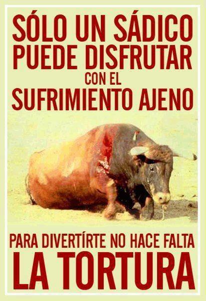 Boicot a España hasta que no termine con esta tradición sanguinaria.-