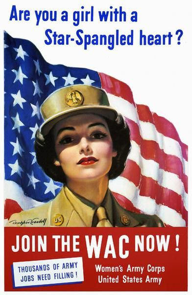 This WWII poster for the Recruiting Publicity Bureau of the United States Army was illustrated by artist Bradshaw Crandell, c. 1943. 'Are you a girl with star-spangled heart? Join the WAC now! Thousands of Army jobs need filling! Women's Army Corp. United States Army.'