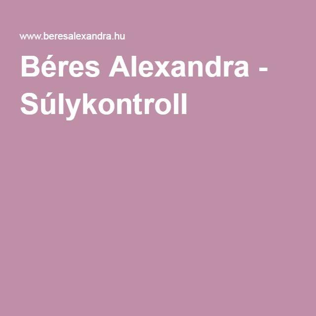 Béres Alexandra - Súlykontroll