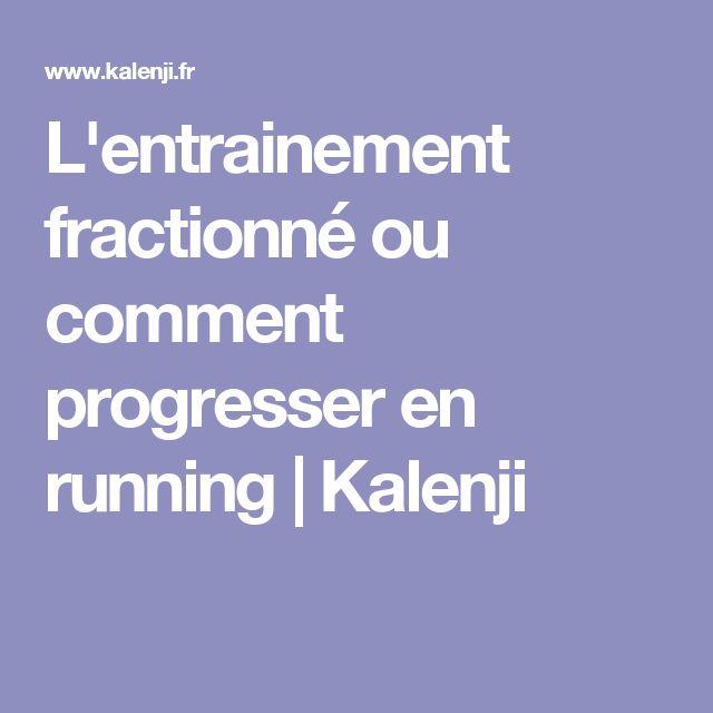 L'entrainement fractionné ou comment progresser en running   Kalenji