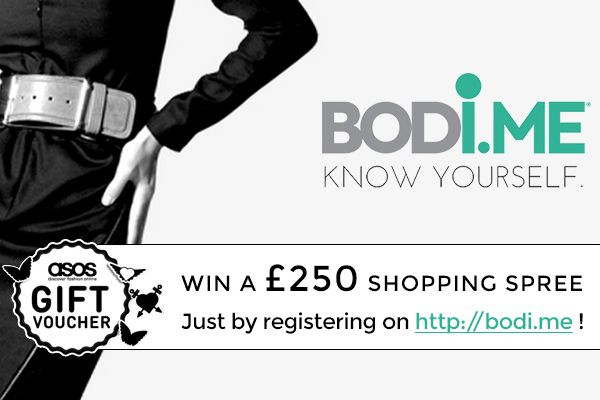 The first 1000 registrations on http://bodi.me/ get automatically entered into a prize draw to win a £250 ASOS gift voucher! (daily updates on reg N# on FB: https://www.facebook.com/bodidotme )