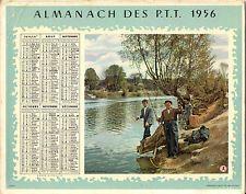 CALENDRIER ALMANACH des  PTT 1956 PECHEURS DU DIMANCHE+Histoire de CHASSE /CORSE