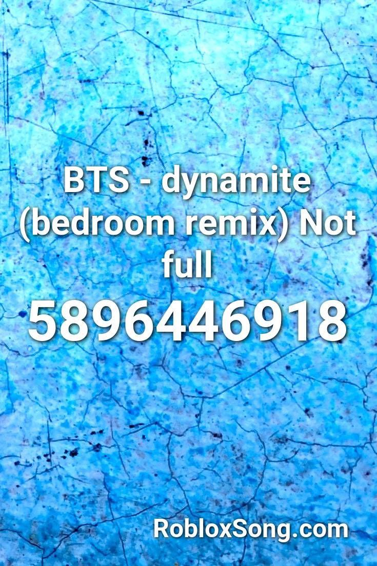 Bts Dynamite Bedroom Remix Not Full Roblox Id Roblox Music Codes In 2021 Roblox Id Music Roblox Pictures Bts wallpaper roblox id