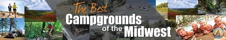 Top 20 Best Campgrounds of the Midwest. Lakeshore RV Blog