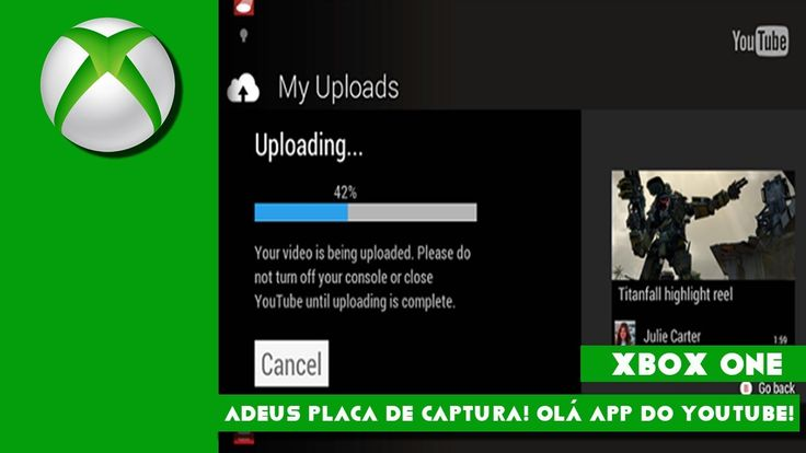Adeus placa de Captura! Olá novo Youtube do XBOX One!