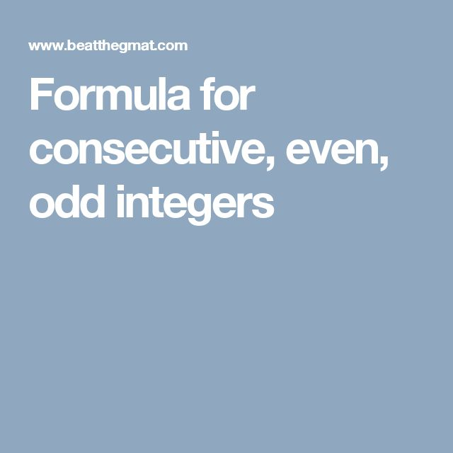 Formula for consecutive, even, odd integers
