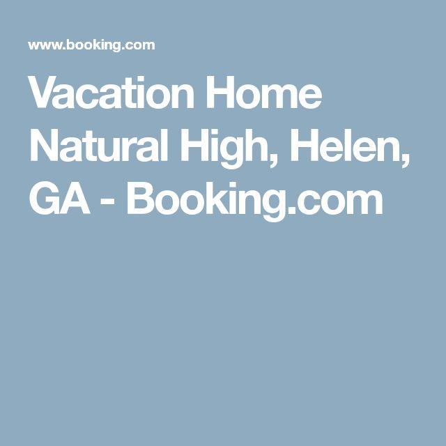 Vacation Home Natural High, Helen, GA - Booking.com