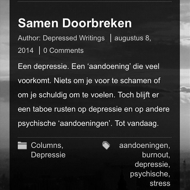 Depressie? Burnout? Andere psychische aandoeningen? Vandaag de dag rust er nog altijd een taboe op deze onzichtbare ziekten. Laten we het samen doorbreken! Lees meer op www.depressedwritings.com