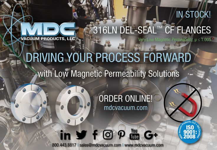 MDC 316LN Del-Seal™ CF Flanges are perfect for research applications where materials with a low magnetic permeability are required #MDCVacuum #vacuumtech #vacuumflange #316LN #vacuumtechnology #vacuumchamber #vacuumhardware #UHV #ultrahighvacuum #highvacuum #UHCflange #UHVchamber #physics #physicsresearch #magnetism #DelSeal #CFflange #flanges #spectroscopy #atomicphysics #physicist #synchrotron #accelerator #particlephysics #particleaccelerator #thinfilm #vacuumcoating #lowoutgassing #XHV