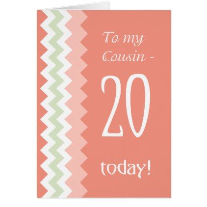 #20th Birthday for Cousin Coral Mint Chevrons Card - #trendy #gifts #template