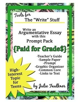 best argumentive writing images beds teaching  paid for grades argumentative writing prompt pack mentor essay prompt stimuli