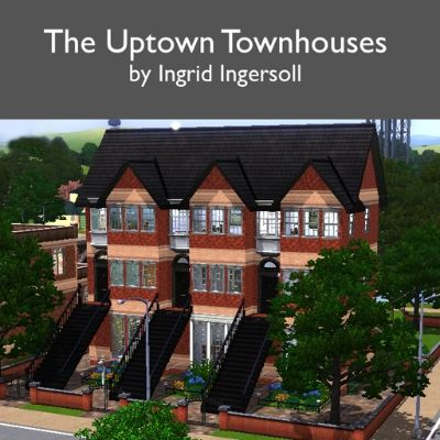 The Uptown Townhouses by IngridIngersoll - The Exchange - Community - The Sims 3