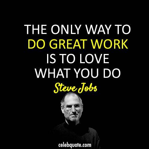 Steve Jobs Quote (About success Stanford speech passion job great work)