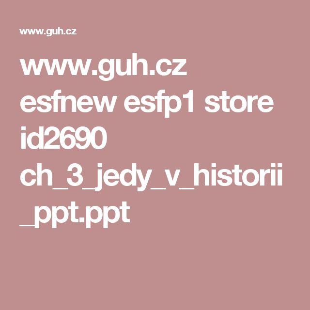 www.guh.cz esfnew esfp1 store id2690 ch_3_jedy_v_historii_ppt.ppt