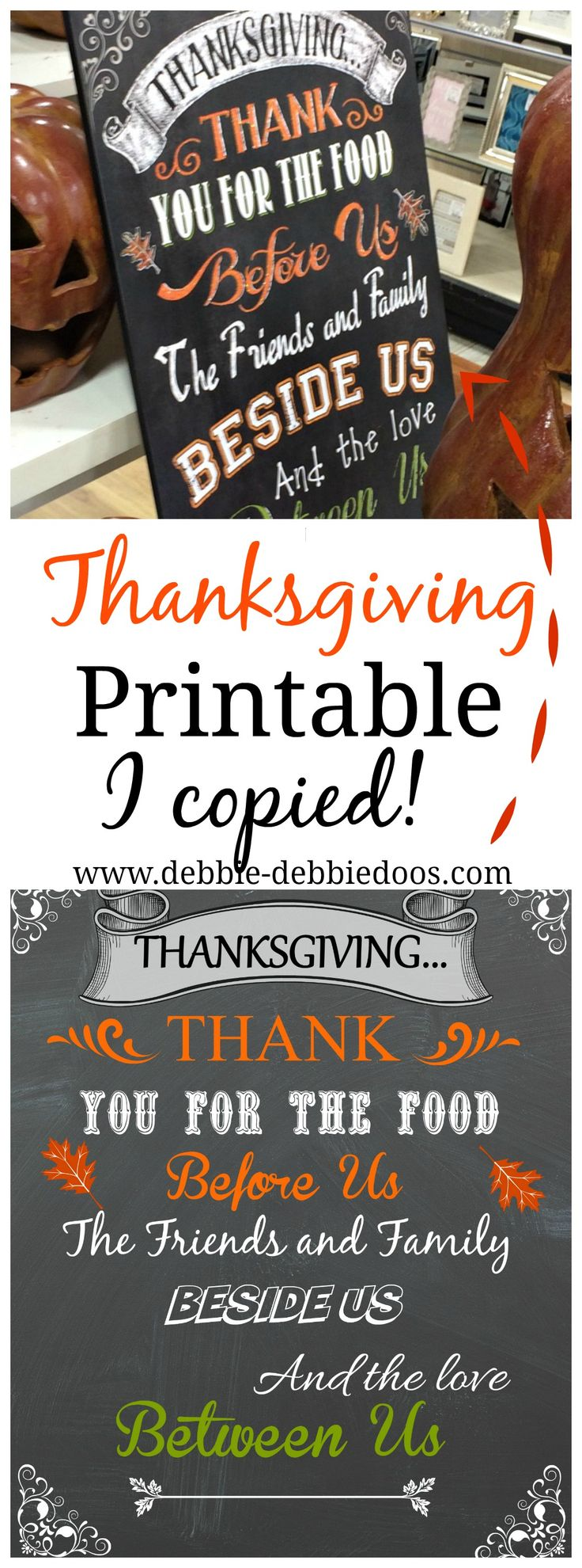 Thanksgiving printable.I found inspiration at Home Goods! Made it for us!:)