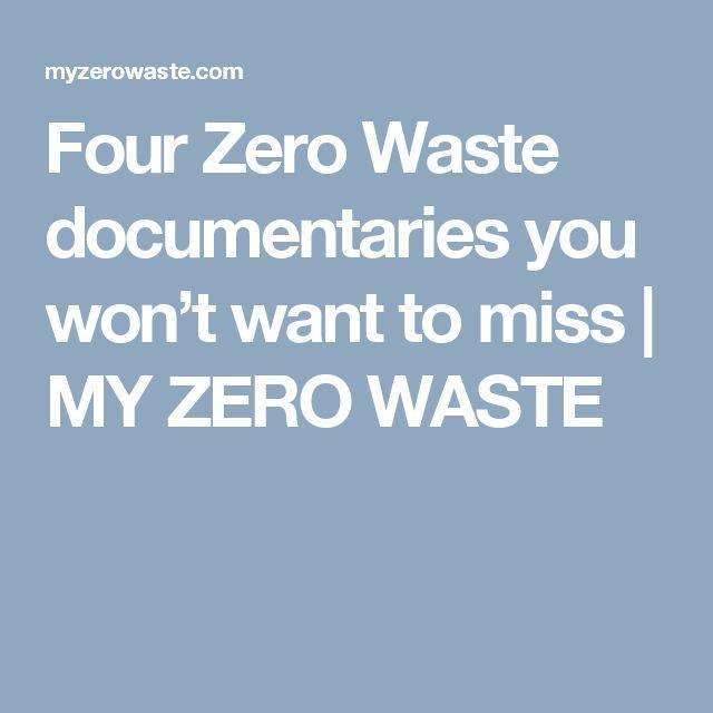 Four Zero Waste documentaries you won't want to miss   MY ZERO WASTE
