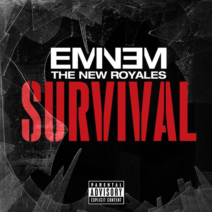 Survival - Single, Eminem & The New Royales, 2013; font: Helvetica Neue Std 73 Bold Extended.