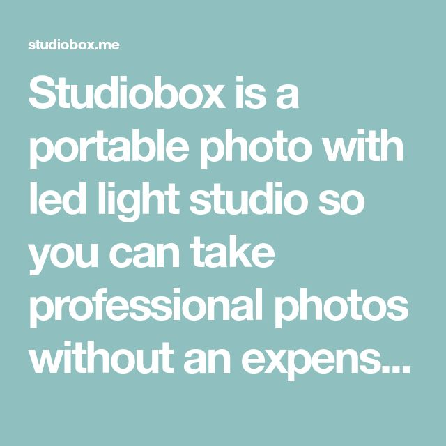 Studiobox is a portable photo with led light studio so you can take professional photos without an expensive set! Through this link you'll get a 60% discount, why don't you try it?  #photo #photoshoot #professional #shop #everyone #sale
