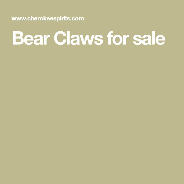 Bear Claws for sale