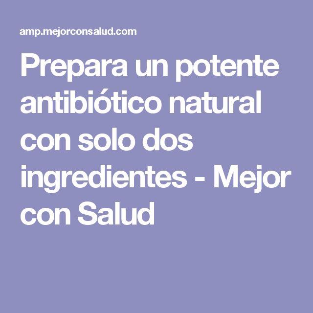 Prepara un potente antibiótico natural con solo dos ingredientes - Mejor con Salud