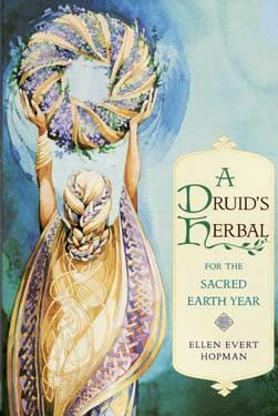 Druid's Herbal for the Sacred Earth Year by Ellen Evert Hopman: Showing the reader how to use herbs to create rituals in celebration of festivals, the passing of life, births, blessings, weddings, funerals, this book is an invaluable tool for anyone who would incorporate herbs in these sacred rites.
