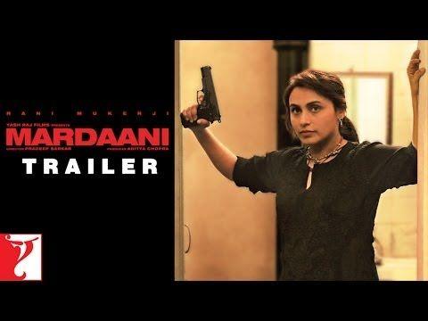First trailer: Rani Mukerji, the tough cop in Mardaani | #Bollywood #Movies