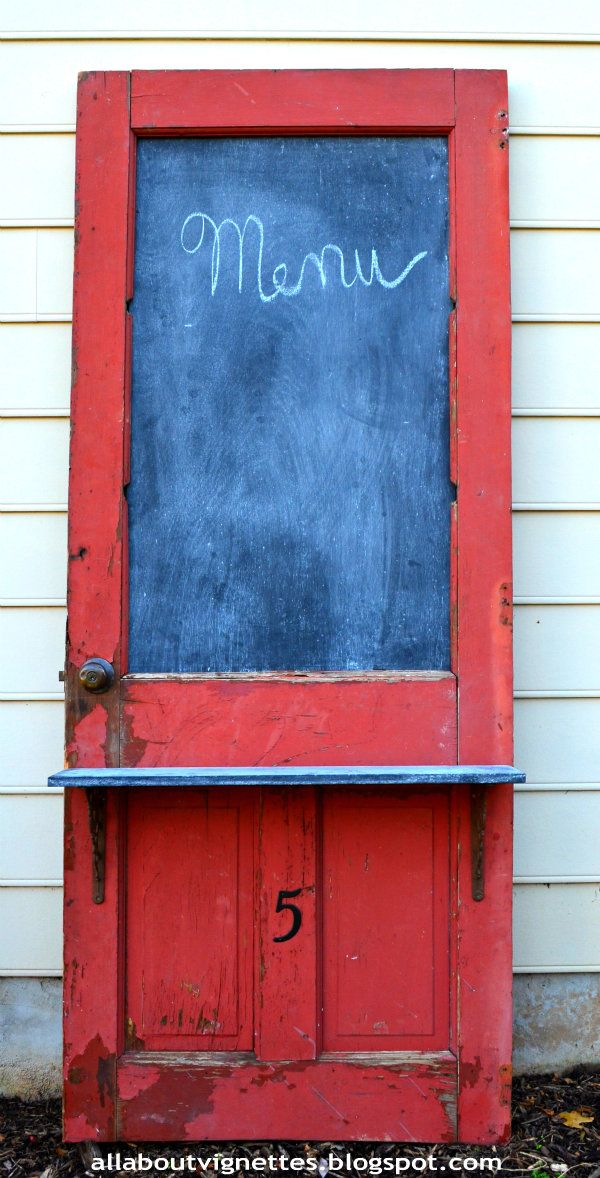 How I #repurposed a vintage door into a #chalkboard All About Vignettes: Repurposed Vintage Door