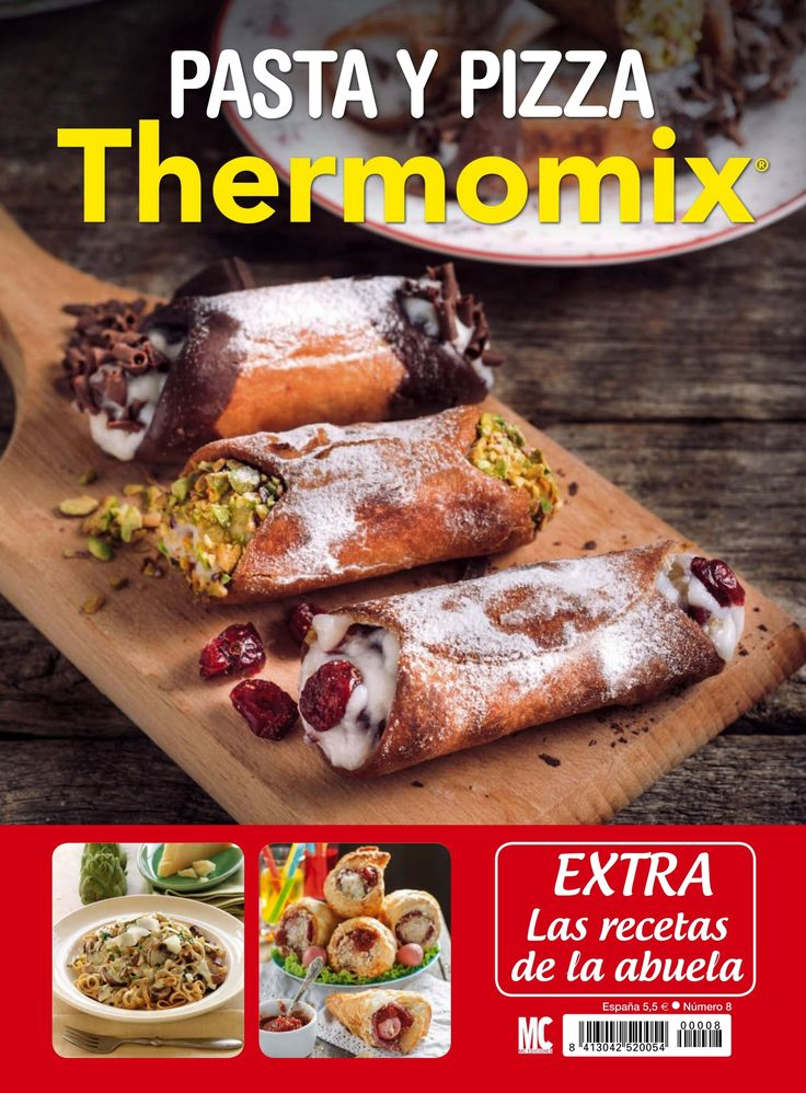 Extra: Revista #thermomix 8. #Pasta y #pizza. Las #Recetas de la Abuela.